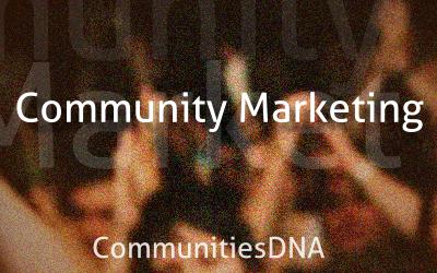 Community Marketing CommunitiesDNA pic